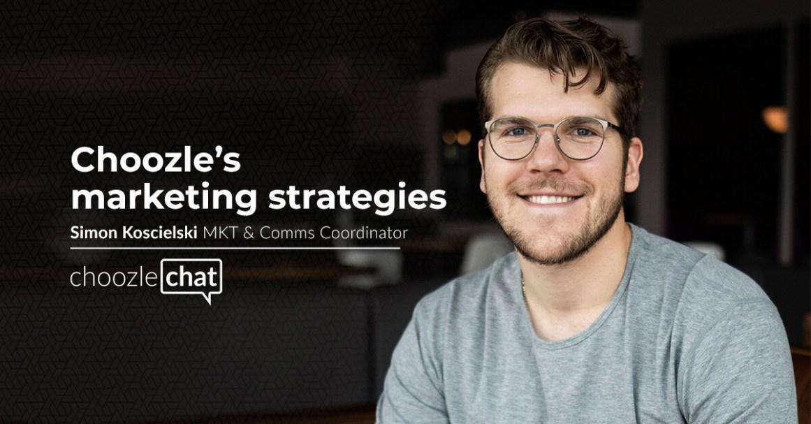 choozlechat: Choozle's marketing strategies with Simon Koscielski