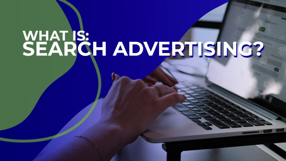 What is search advertising?
