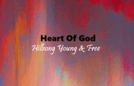 Heart Of God Chord & Lyrics - Hillsong Young & Free