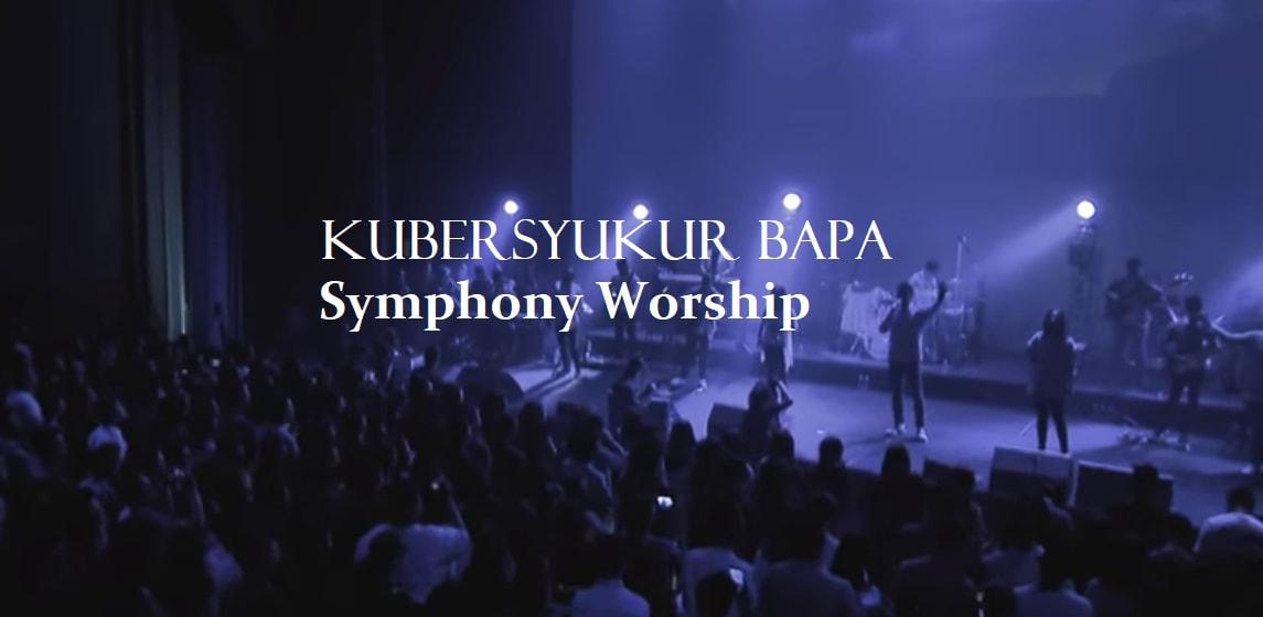 Kubersyukur Bapa Chord - Symphony Worship