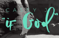 If God Chords & Lyrics with Video By Casey J