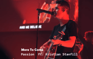 More To Come Chords & Lyrics - Passion