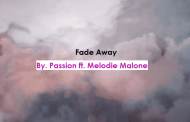 Fade Away Chords & Lyrics - Passion feat Melodie Malone