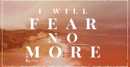 Fear No More chords by The Afters