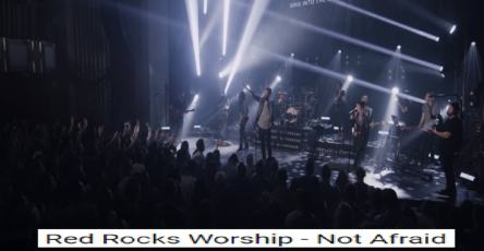 NOT AFRAID chords Red Rock Worship