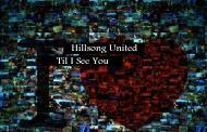 Til I See You chords & Lyrics by Hillsong United