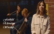 Faithful Chords & Lyrics By Elevation Worship