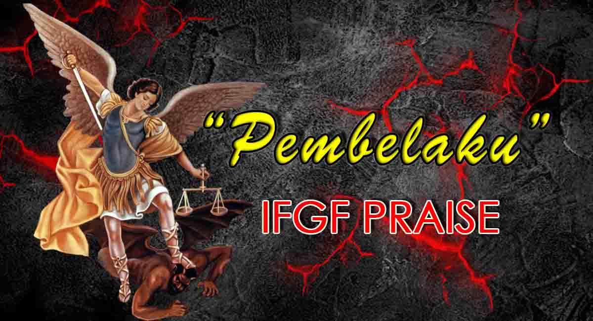 Chord Pembelaku-IFGF praise