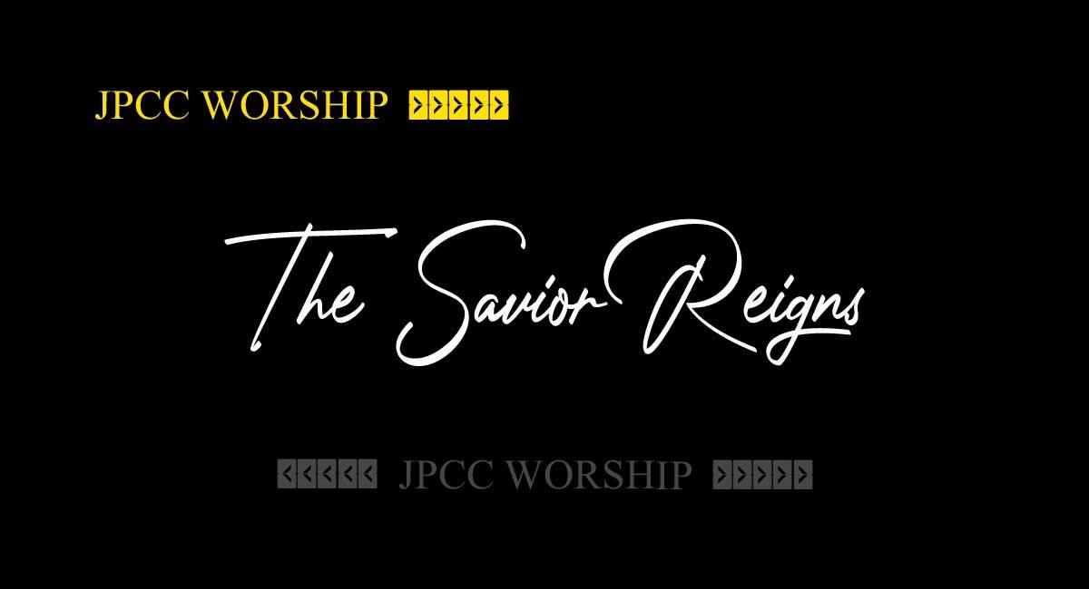 Savior Reigns Chords - JPCC worship