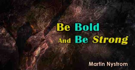 Be Bold And Be Strong Chords-Martin Nystrom