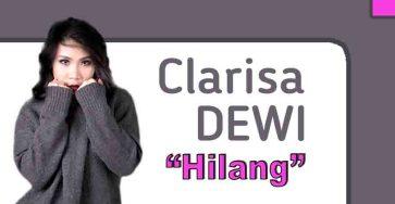 Chord & Lyrics Hilang-Clarisa Dewi