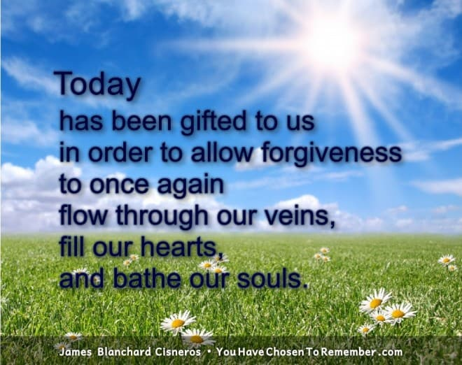 Inspirational Quotes about Forgiveness by James Blanchard Cisneros, author of spiritual self help books.