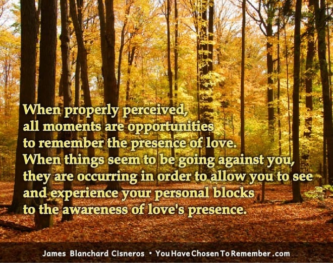 Inspirational Quotes about Being In The Now by James Blanchard Cisneros, author of spiritual self help books.
