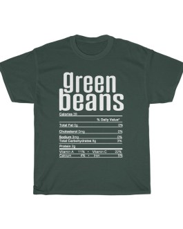 Green Beans – Nutritional Facts Unisex Heavy Cotton Tee