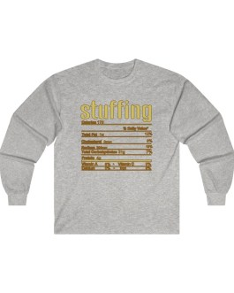 Stuffing – Nutritional Facts Long Sleeve Tee