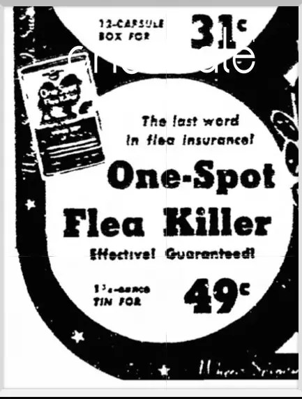 1956 One Spot Flea Killer . Last ad found (1 of 1)