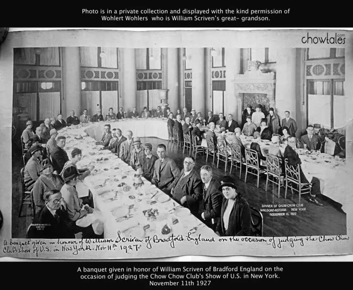 A banquet given in honor of William Scriven of Bradford England on the occasion of judging the Chow Chow Club's Show of U.S. in New York. November 11th 1927