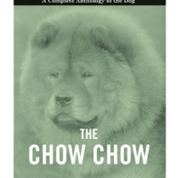 Book – The Chow Chow – A Complete Anthology of the Dog