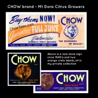 CHOW BRAND Mt. Dora Fruit growers – Crate Labels and sign