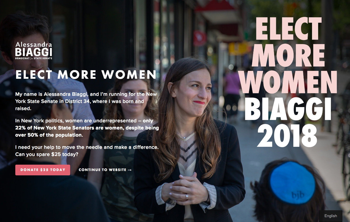 """Website landing page that prominently features the text """"ELECT MORE WOMEN / BIAGGI 2018."""" The headline on the page reads """"elect more women,"""" and the content describes why you should elect Alessandra Biaggi. There is a button to donate $25, and a link to continue to the website."""