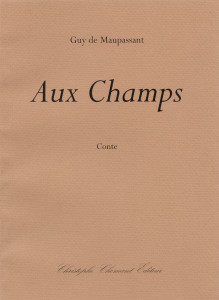 Guy De Maupassant Aux Champs : maupassant, champs, Maupassant,, Champs, Christophe, Chomant, Editeur,, Boutique, Ligne