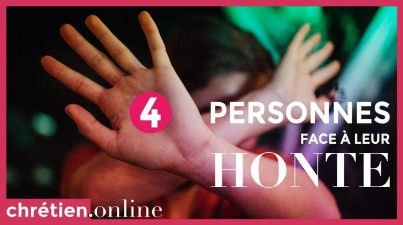 4 personnes face à leur honte