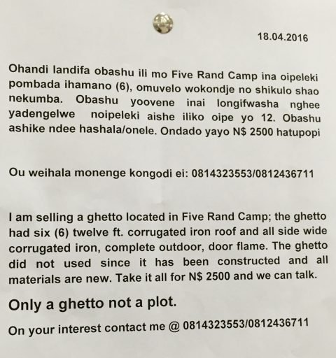 Not sure what the definition of a ghetto is, in this context, but I know that Five Rand Camp is a district of Okahandja where people (mostly from the North) can stay overnight on their way to Windhoek for just 5 Rand per night. Rand is the currency of neighboring South Africa - the Namibian Dollar is pegged to its value, currently around 14 to the US$ on the street. Yep, that means you can get shelter and a bed for the night for about 35¢. And your own ghetto for just north of US$175.