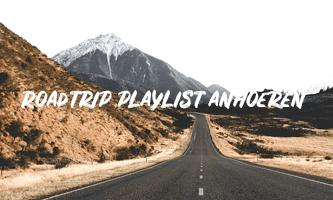 Roadtrip Playlist anhoeren