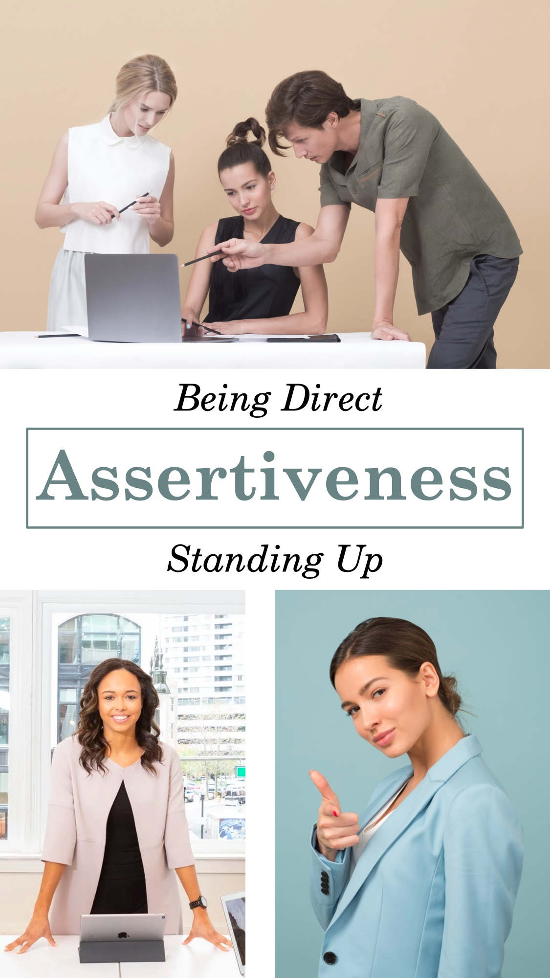 Stand Up, Be Direct, Be Assertive