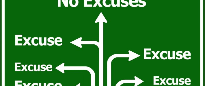 Excuses, excuses …