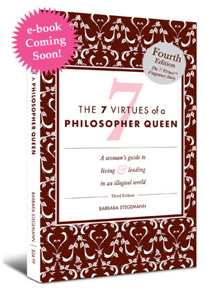 Book Review: The 7 Virtues of a Philosopher Queen (4th Edition) by Barbara Stegemann
