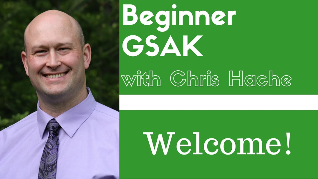 Beginner GSAK With Chris Hache - Welcome!