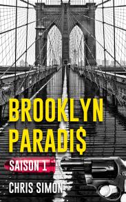 Brooklyn Paradis saison 1de Chris Simon