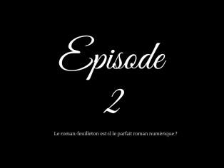Episode 2 roman-feuilleton