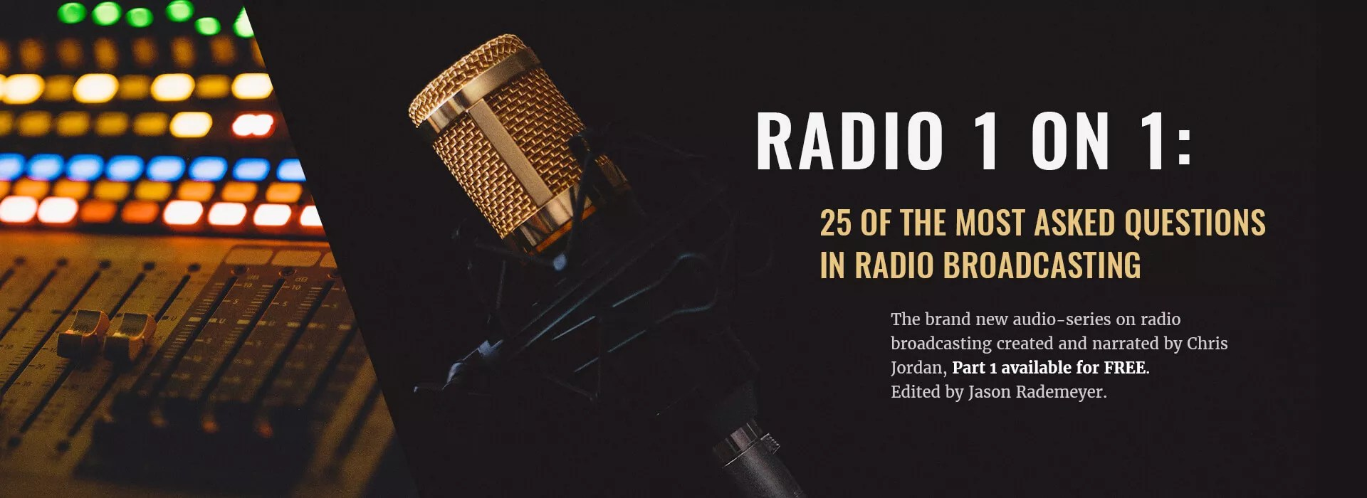 Radio 1 on 1 : 25 of the Most Asked Questions in Radio Broadcasting