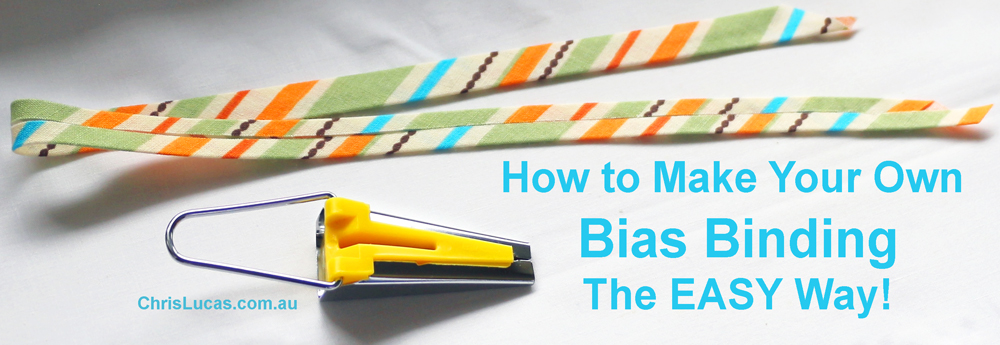 How to Make Your Own Bias Binding - The Easy Way!