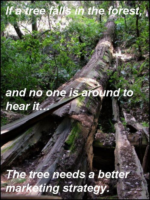 If a tree falls in the forest...