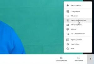 google meet blur layout change participants got ve