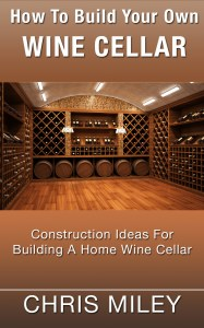 How To Build Your Own Wine Cellar book cover
