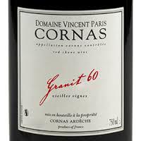 Vincent Paris Granit 60 and Granit 30 Cornas Syrah