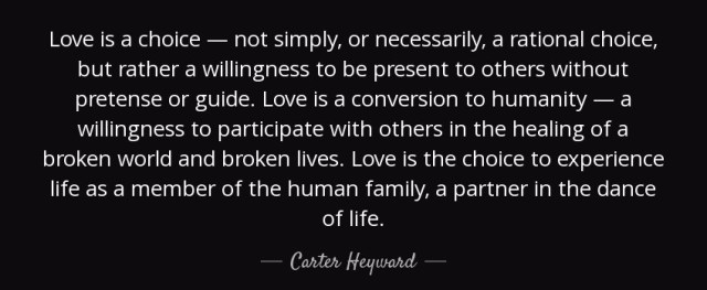 Love is a choice Carter Heyward
