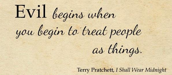 Evil begins Pratchett