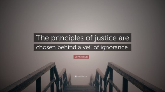 1768115-John-Rawls-Quote-The-principles-of-justice-are-chosen-behind-a