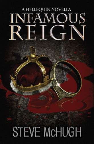 Infamous Reign by Steve McHugh (book cover)