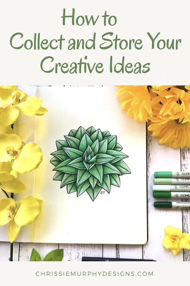 How to Collect and Store your Creative Ideas by Chrissie Murphy Designs