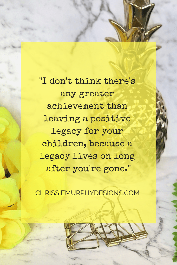Quote by Chrissie Murphy Designs on Legacy