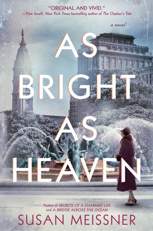 As Bright As Heaven Book Review