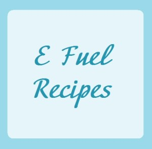 E Fuel Recipes