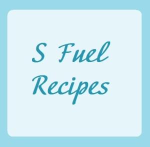 S Fuel Recipes