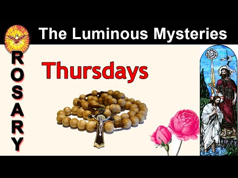 Pray the Rosary - Thursday - The Luminous Mysteries - Powerful Prayers for Miracles